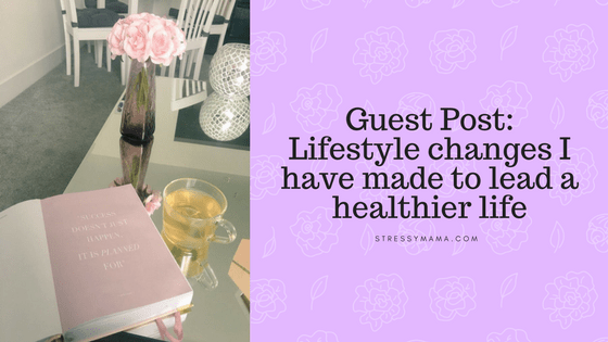 Lifestyle changes I have made to lead a healthier life