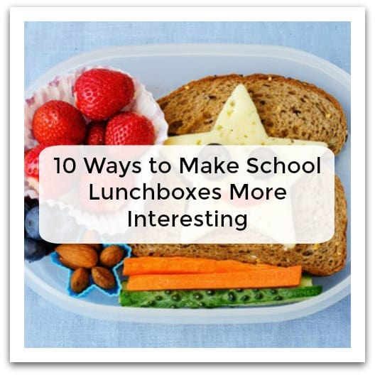 10 Ways to Make School Lunchboxes More Interesting
