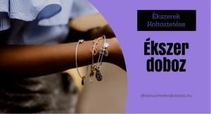 Ékszerdoboz | Ékszer Költöztetése Sorozat