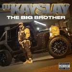 "Stream Dj Kay Slay ""The Big Brother"""