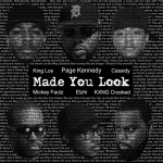 "Page Kennedy ""Made You Look"" Ft. Elzhi, Mickey Factz, King Los, Cassidy & KXNG Crooked"