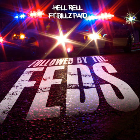 hell-rell-followed-by-the-feds