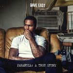 "Stream Dave East's Def Jam Debut ""Paranoia: A True Story"""