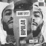 "Listen Dave East ""Bipolar"" [New Music]"