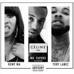 "Mr Papers Links Up With Remy Ma & Tory Lanez On The ""Celine"" Remix"