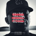 "Listen To Ras Kass ""Kill The Messenger"" [New Song]"