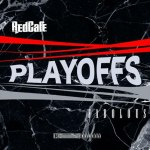 "Listen To Red Cafe & Fabolous ""Playoffs"""