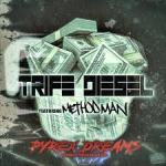 "TRIFE DIESEL FT. METHOD MAN ""PYREX DREAMS"" (NEW MUSIC)"