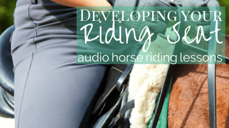 Developing Your Riding Seat
