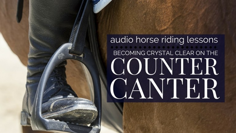 Become Crystal Clear on Counter Canter