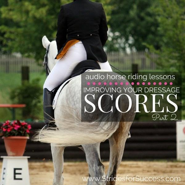 Improving Your Dressage Scores - Part 2