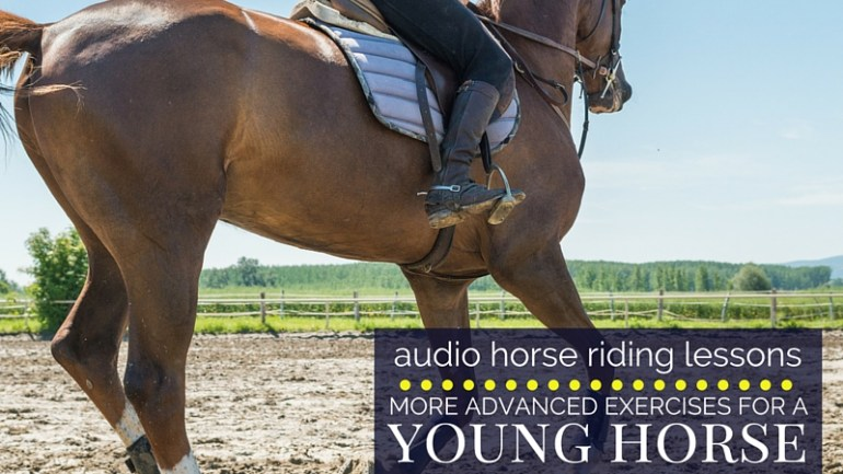 More Advanced Exercises for a Young Horse