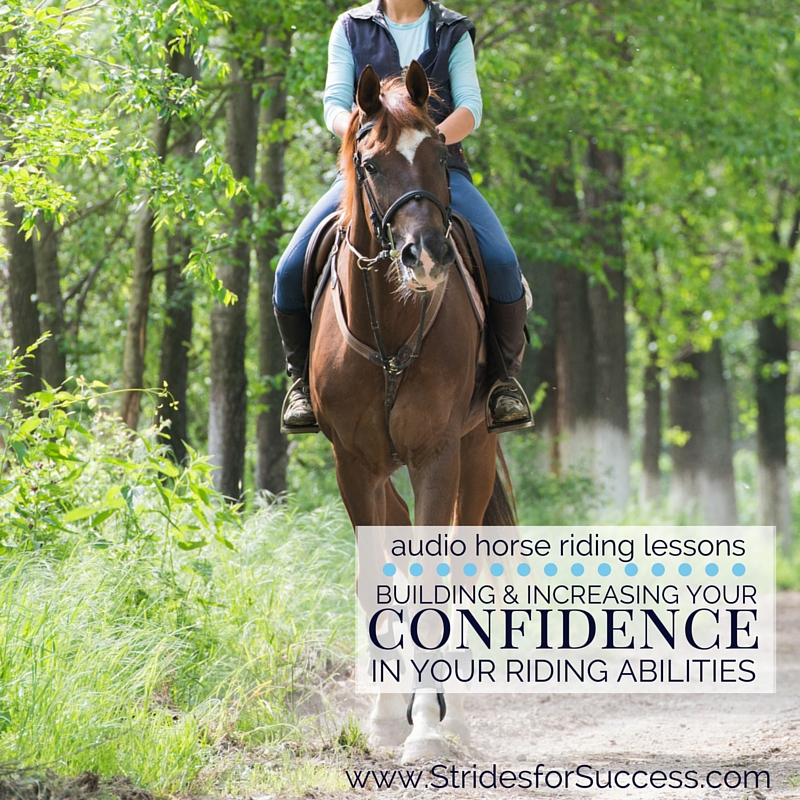 building confidence in your riding abilities strides for success