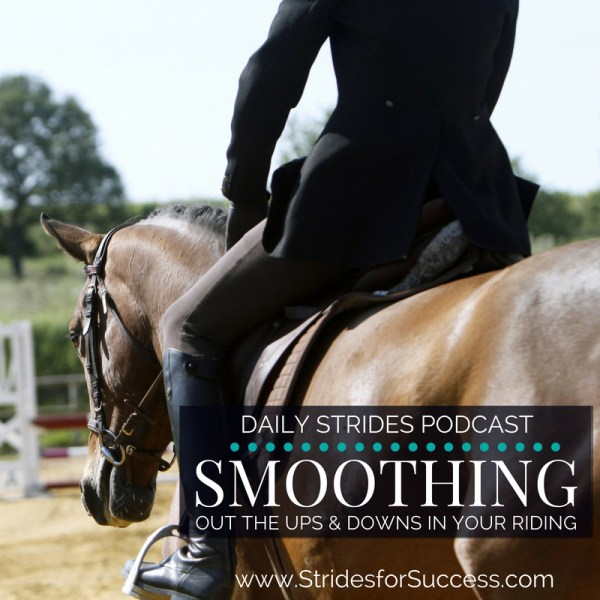 Smoothing Out the Ups and Downs in Your Riding