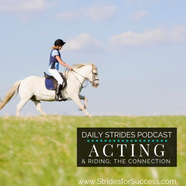 Riding and Acting; the Connection