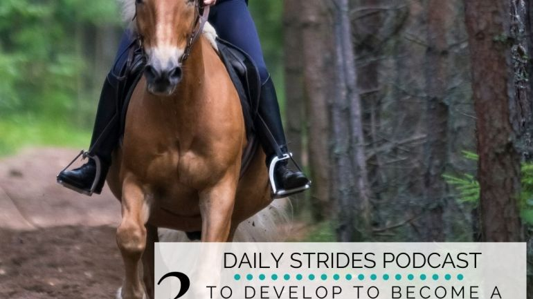 3 Things You Must Work on to Become a Better Rider