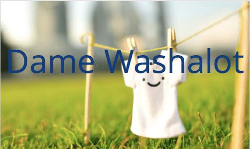 Dame Washalot