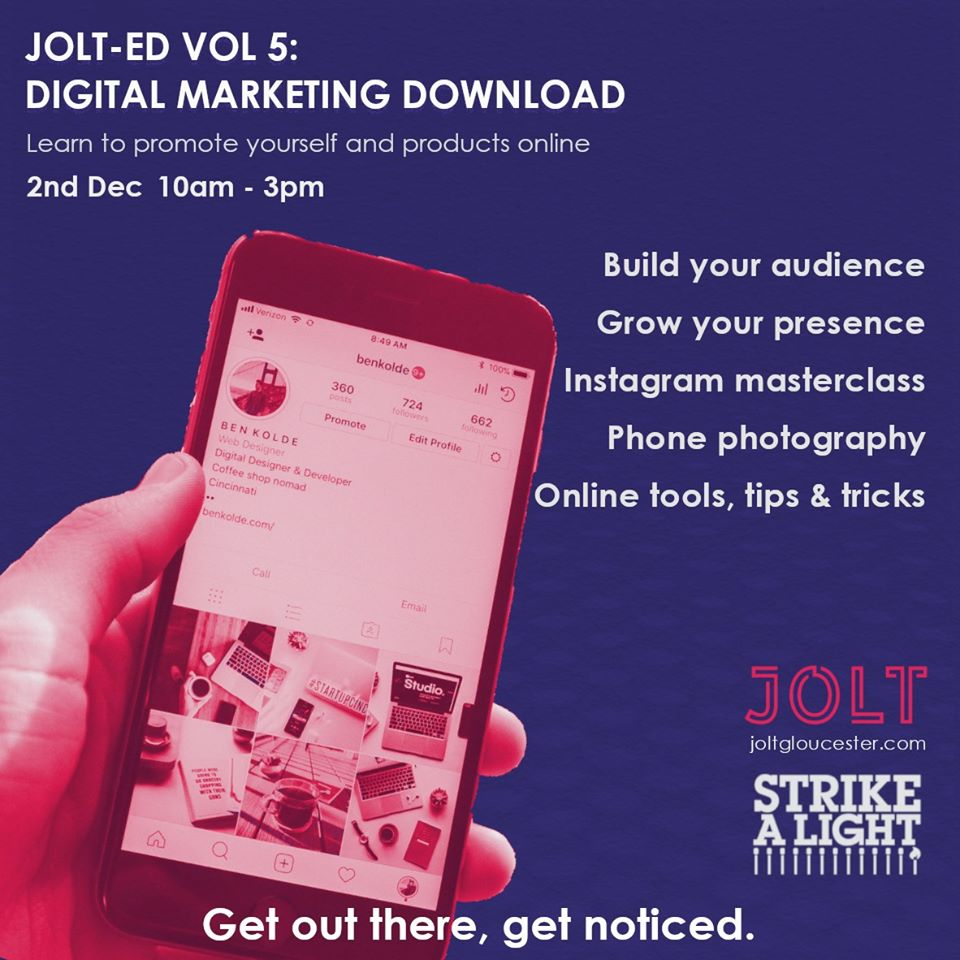 """A piece of literature for Jolt. It reads """"Jolt-ed VOL 5: Learn to promote yourself and products online 2nd Dec 10am-3pm"""""""