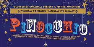 A banner for Pinocchio at Gloucester Guildhall