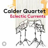 Eclectic-Currents--At-the-Dawn-of-a-New-Century-Calder-Quartet