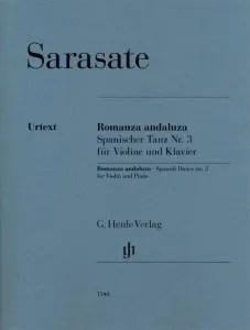 Pablo de Sarasate- Romanza Andaluza (Spanish Dance No. 3) Op. 22, No. 1 for Violin & Piano G. Henle Verlag