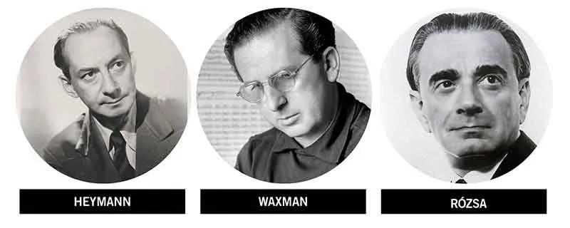 Golden age film score composers Richard Heymann (1896–1961), Franz Waxman (1906–67), and Miklós Rózsa (1907–95)
