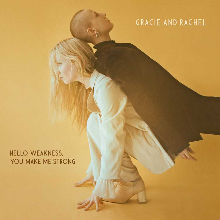 Gracie+and+Rachel+Hello+Weakness,+You+Make+Me+Strong_cover+(1)
