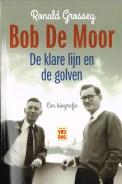 Bob de Moor, de klare lijn en de golven