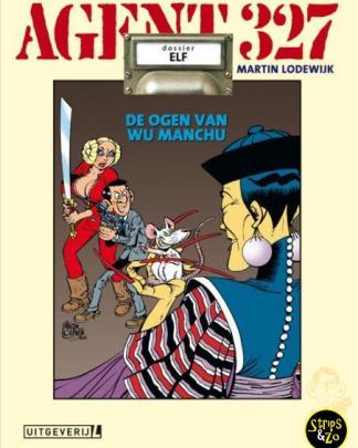Agent 327 HC dossier 11 De Ogen van Wu Manchu