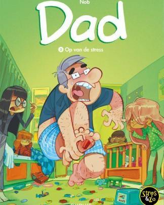 Dad 3 – Op van de stress