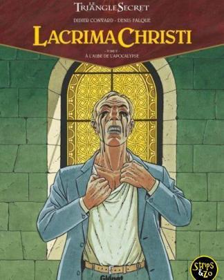 Geheime Driehoek - Lacrima Christi 2 - Het begin van de apocalyps