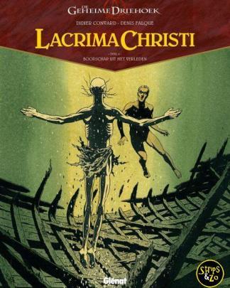 Geheime Driehoek - Lacrima Christi 4 - Boodschap uit het verleden