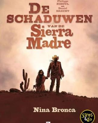 Schaduwen van Sierra Madre, de 1 - Nina Bronca