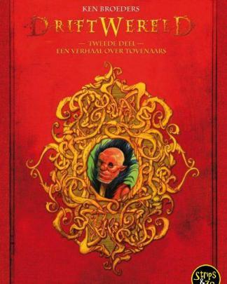 Driftwereld 2 LUXE Een Verhaal over Tovenaars