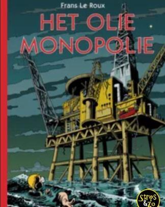 fHet Olie Monopolie Frans Le Roux
