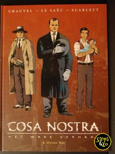 Cosa Nostra 8 Oyster Bay