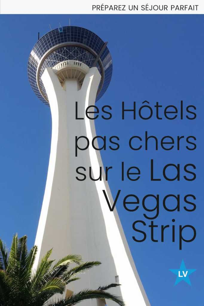 hotels pas cher las vegas strip