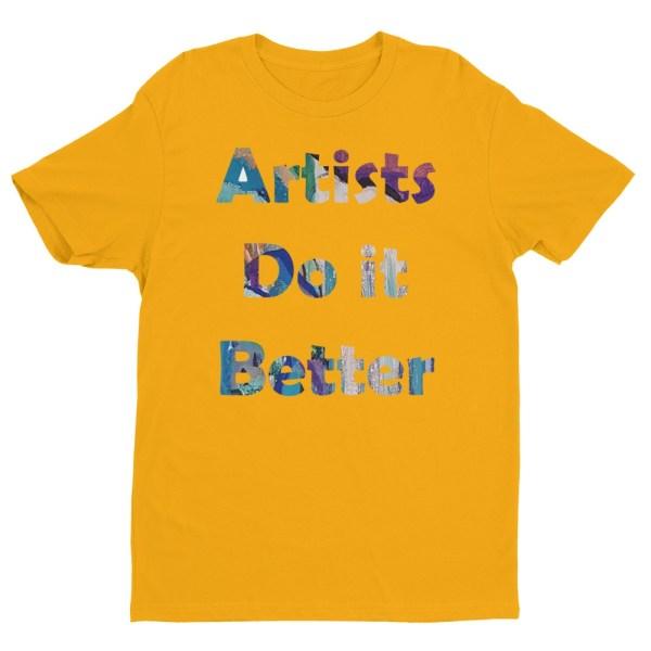 Image of ArtistsDoItBetter - next level t-shirt by stripy dot