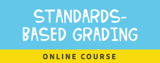 standards-based grading online course
