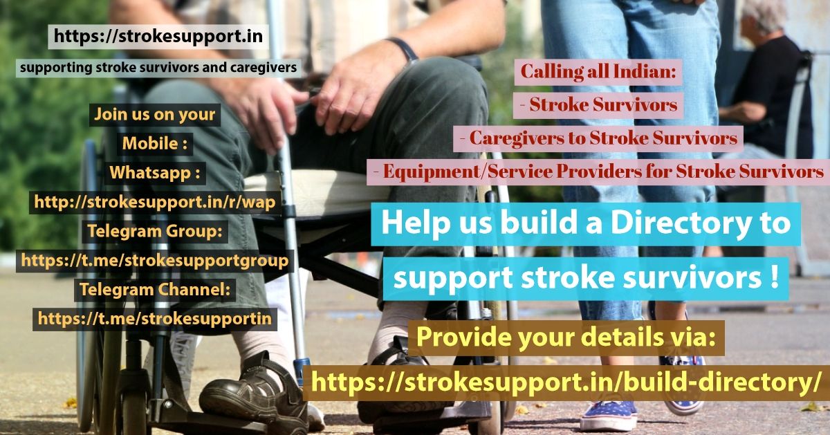 Preparing a Directory for Stroke Survivors, Caregivers, Equipment and Service Providers. To be featured therein, please provide your details at https://strokesupport.in/contact/