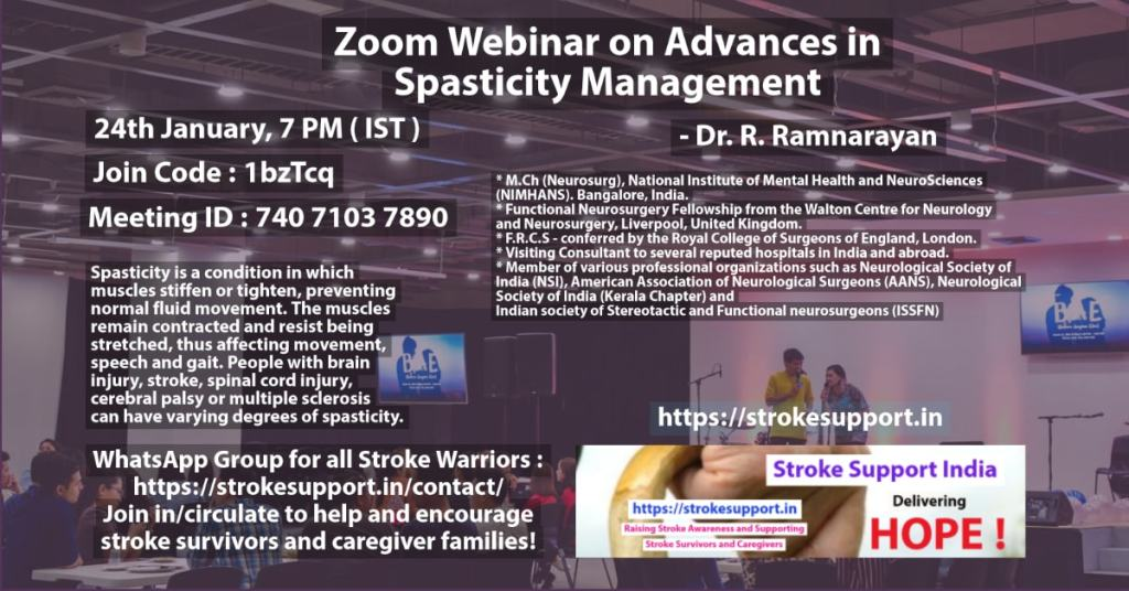 Zoom Webinar on Advances in Spasticity Management 24th January 7 PM ( IST) Presneted by Dr. R. Ramnarayan