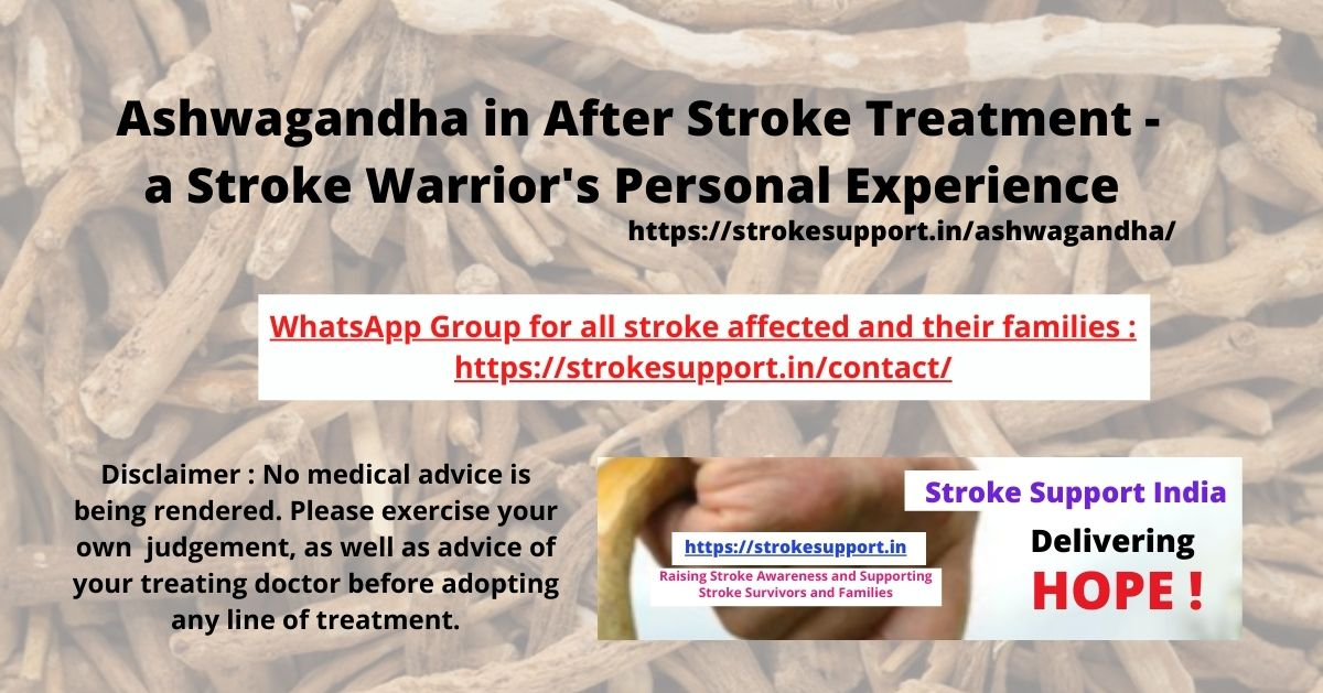 Ashwagandha in After Stroke Treatment - a Stroke Warrior's Personal Experience