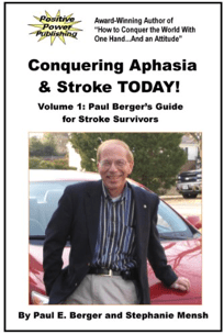 Book Cover Image: Conquering Aphasia & Stroke Today!