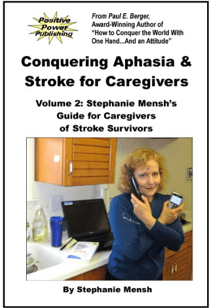 Book Cover Image: Conquering Aphasia & Stroke for Caregivers