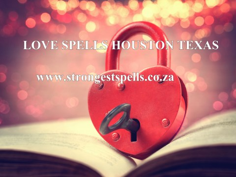 Love spells Houston Texas