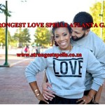 Strongest love spells Atlanta GA