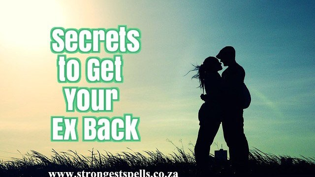 Strongest spells to bring back your ex fast
