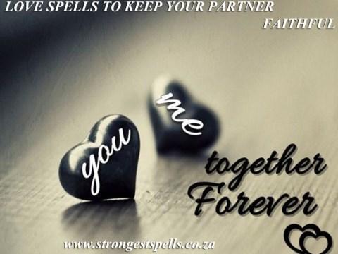 Love spells to keep your partner faithful