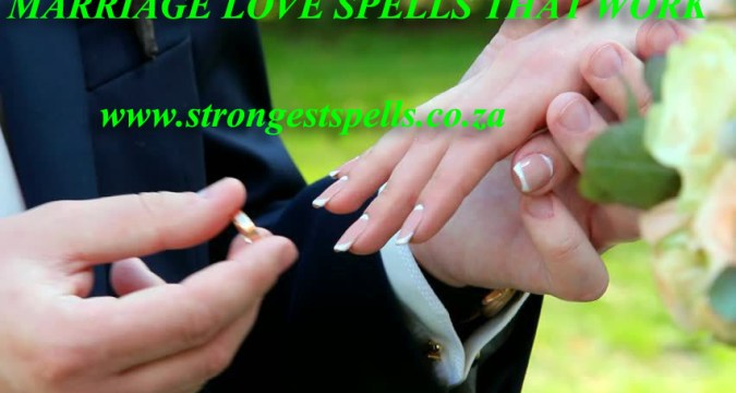 Marriage love spells that work