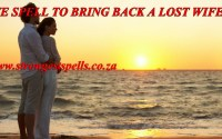 Love spell to bring back a lost wife